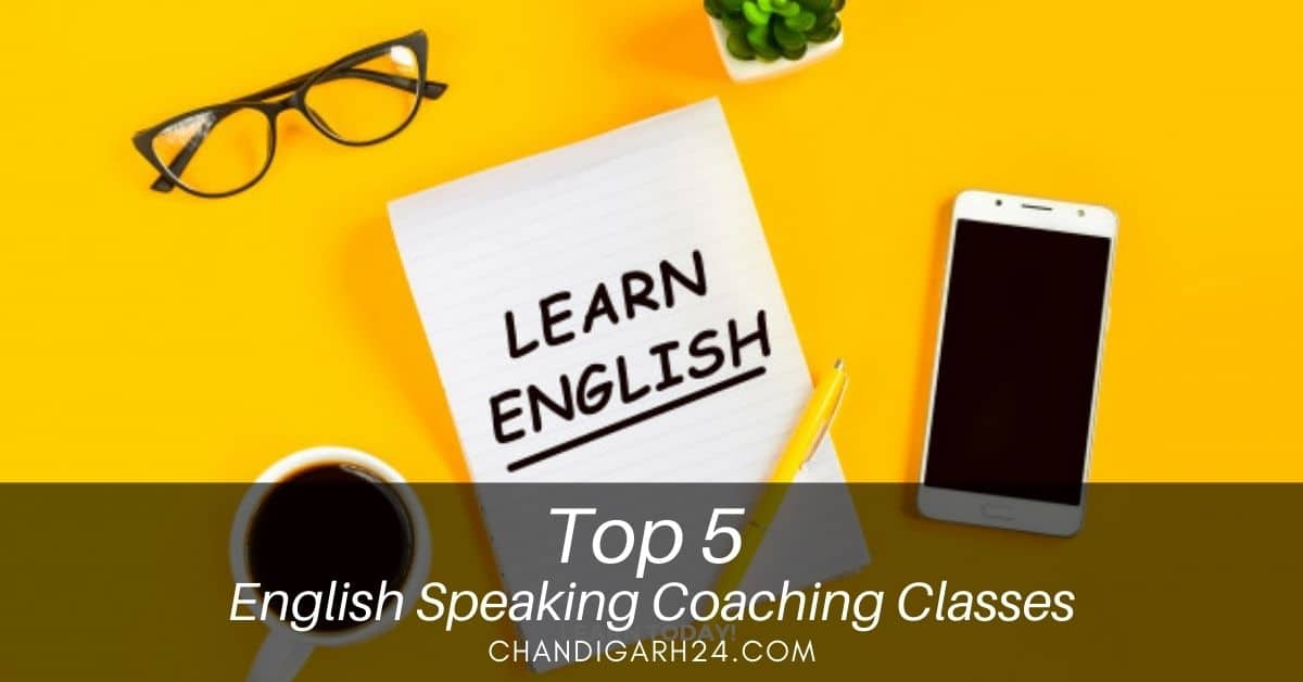 Top 5 English Speaking Coaching Classes in Chandigarh